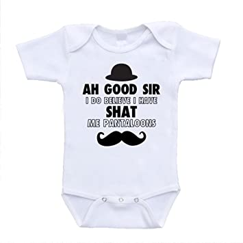 99bcd7511c1 Amazon.com   Ah Good Sir I do believe i have shat me pantaloons in my cute  onesies funny hilarious bodysuits infant clothing (24 Months)   Baby