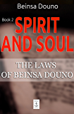 Spirit and Soul (The Laws of Beinsa Douno Book 2)