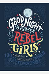 Good Night Stories for Rebel Girls Kindle Edition