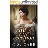 The Cost of Rebellion (The Cost of Love Series Book 3)