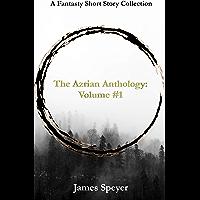 The Azrian Anthology: Volume #1