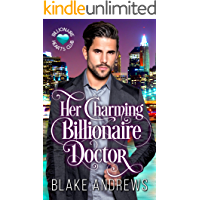 Her Charming Billionaire Doctor (Billionaire Hearts Club)
