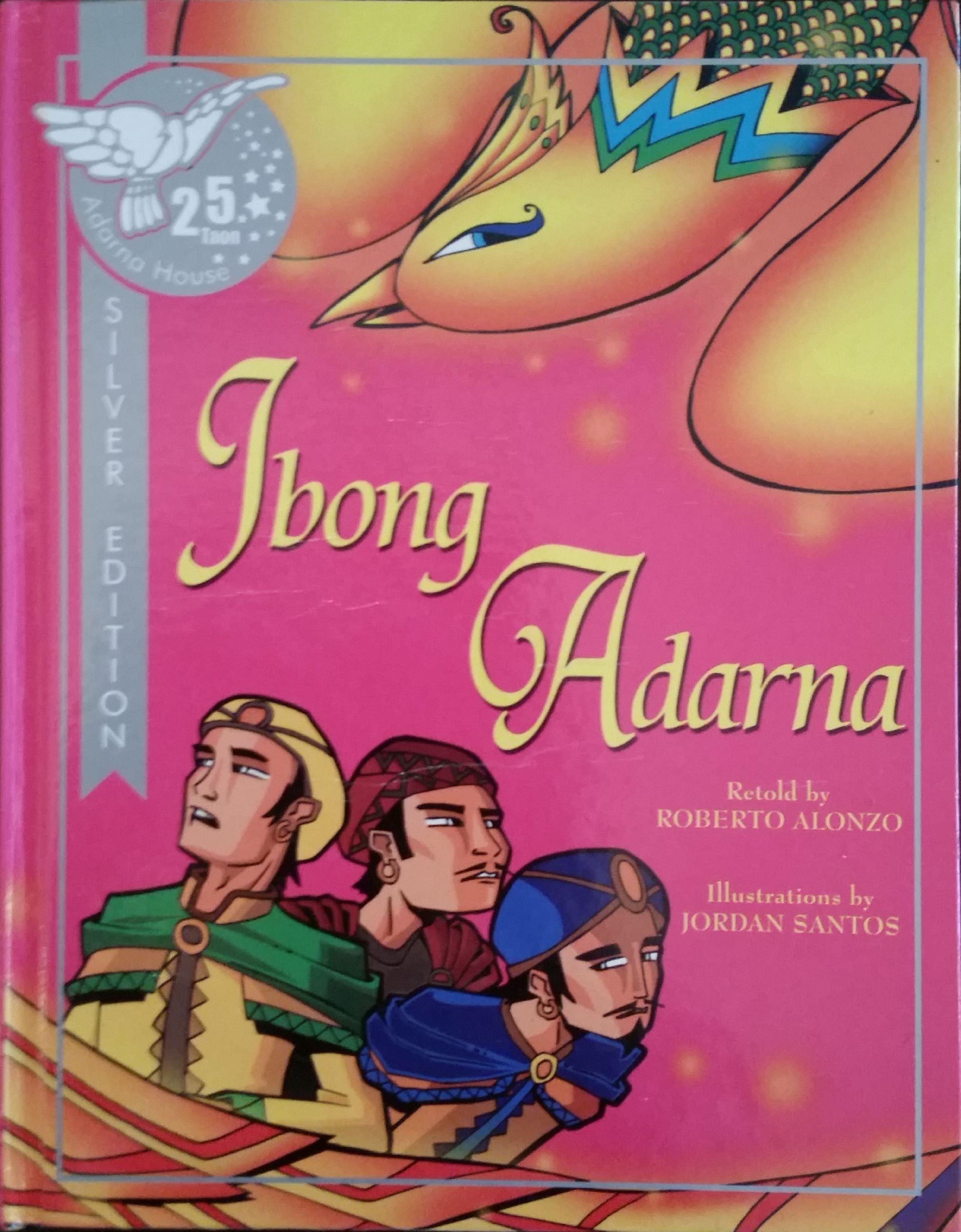 Ibong Adarna Roberto Alonzo Jordan Santos 9789715082693 Amazon Com Books