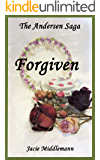 Forgiven - The Andersen Saga (The Andersens Book 8)