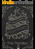 Otros cien cafés contigo (Spanish Edition)