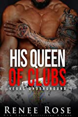 His Queen of Clubs: A Bratva / Mafia Romance (Vegas Underground Book 6) Kindle Edition