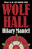 Wolf Hall (Thomas Cromwell Trilogy Book 1)