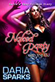 Naked Party with the DJ (Daria's Sexy College Diary Book 4) (English Edition)