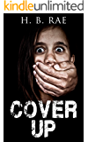 Cover Up: A Gripping Murder Mystery  (Missing in Action Trilogy #2)