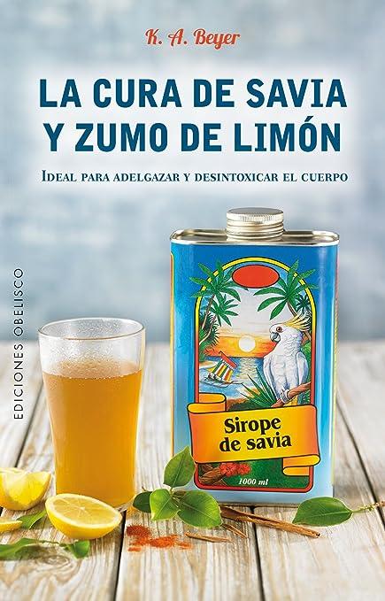 Dieta sirope savia y limon