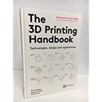 The 3D Printing Handbook: Technologies design and applications