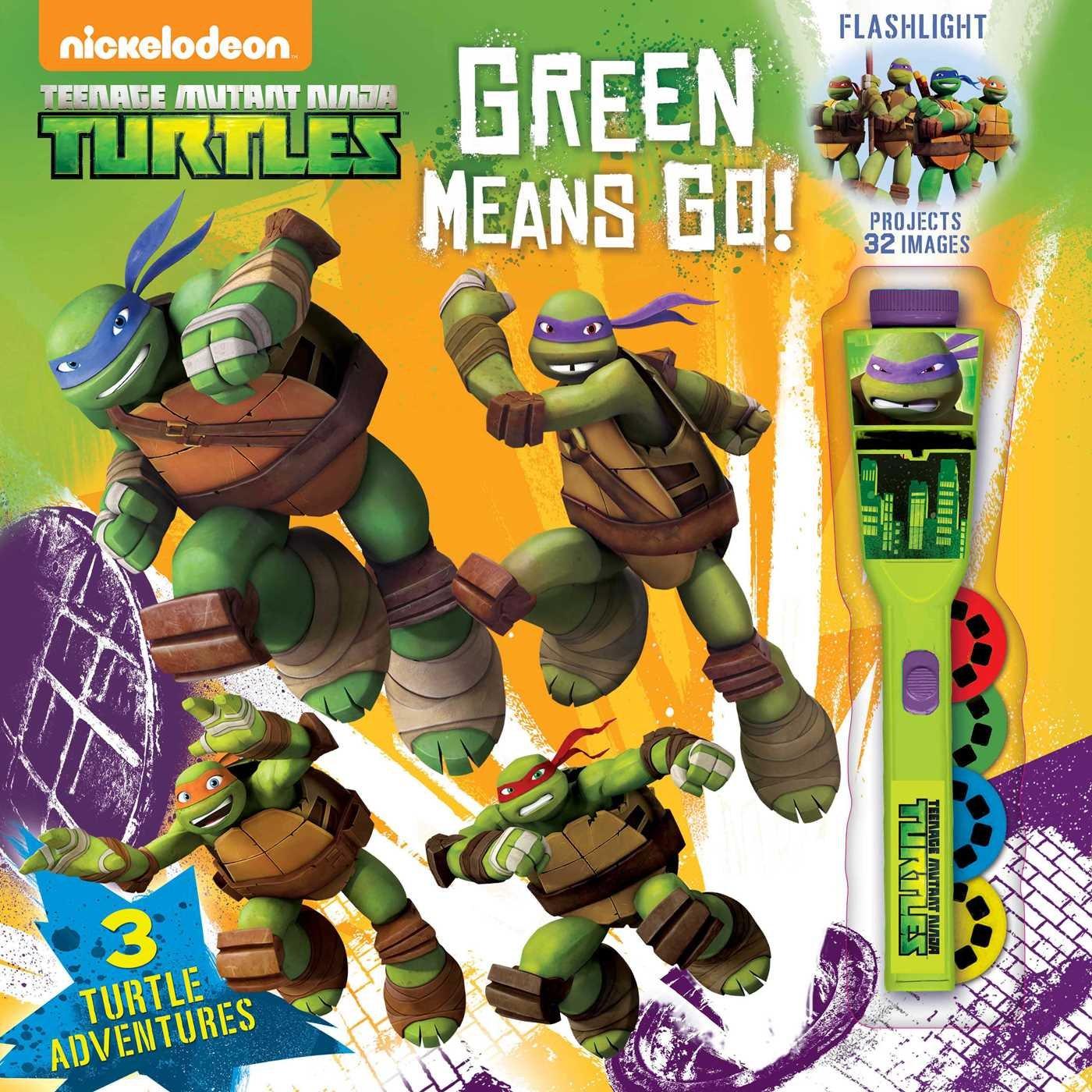 Teenage Mutant Ninja Turtles Green Means GO! (3) (Flashlight ...