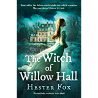 The Witch Of Willow Hall: A spellbinding historical fiction debut perfect for fans of Chilling Adventures of Sabrina