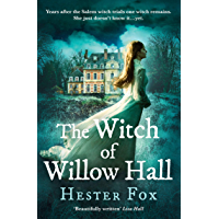 The Witch Of Willow Hall: A spellbinding debut ghost story perfect for fans of The Familiars and Lucinda Riley