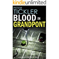 BLOOD IN GRANDPONT a gripping mystery full of twists (Detective Susan Holden Book 2) (English Edition)