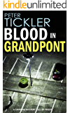 BLOOD IN GRANDPONT a gripping mystery full of twists (Detective Susan Holden Book 2)