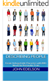 Describing People: Create Unforgettable Characters with 800+ Words for Personality Traits (Words for Writers Book 1)