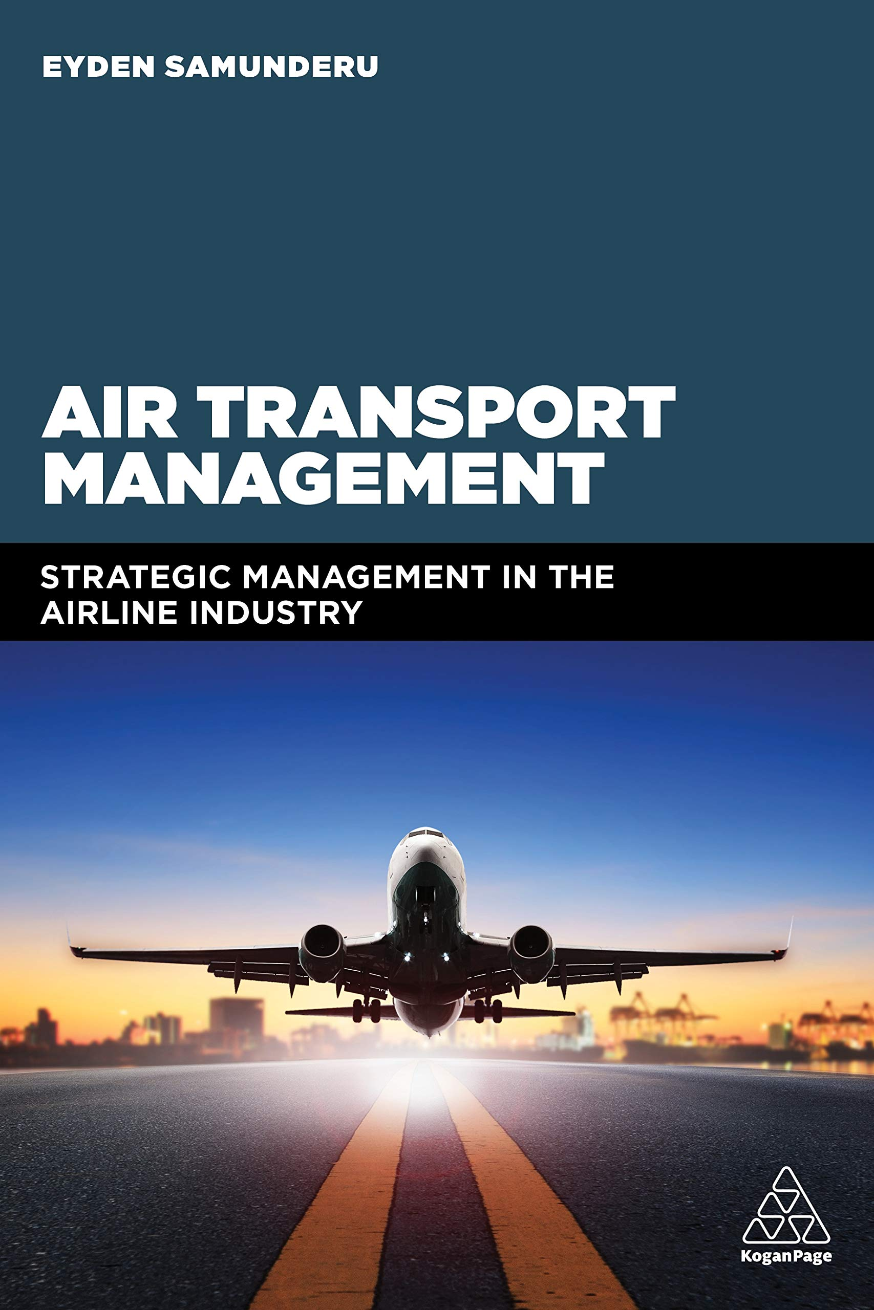 Air Transport Management: Strategic Management in the Airline
