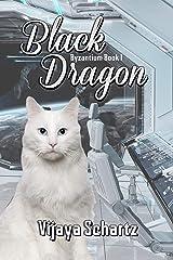 Black Dragon (Byzantium Book 1) Kindle Edition