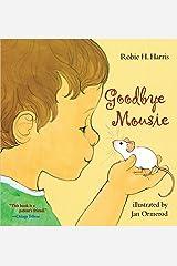 Goodbye Mousie Paperback