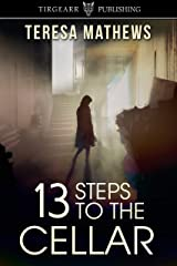 13 Steps to the Cellar Kindle Edition