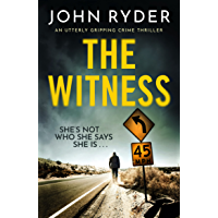 The Witness: An utterly gripping crime thriller
