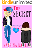 THE SECRET - Book 1: Mind Magic: (Diary Book for Girls Aged 9-12) (English Edition)