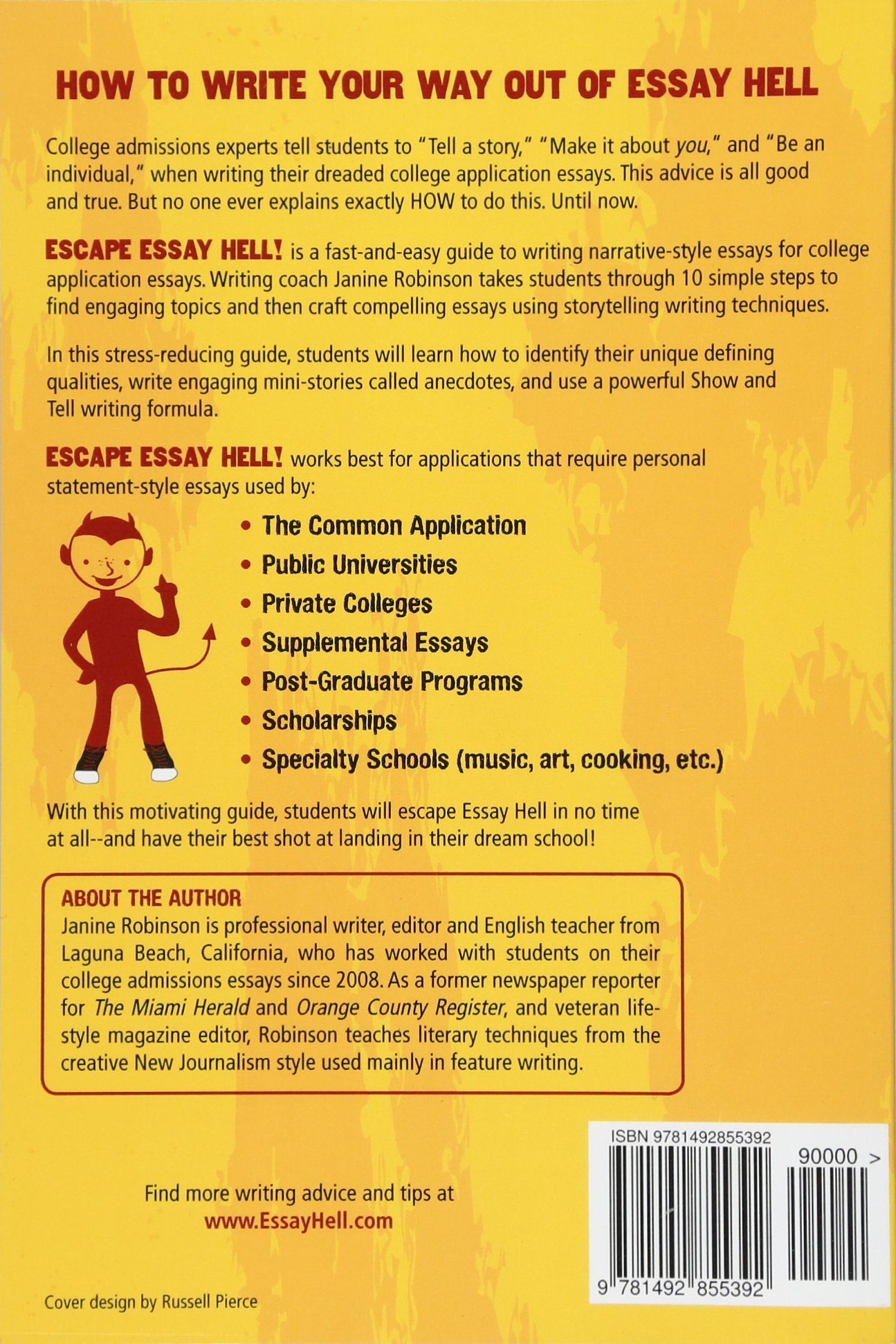 Escape Essay Hell A Stepbystep Guide To Writing Narrative  Escape Essay Hell A Stepbystep Guide To Writing Narrative College  Application Essays Janine W Robinson  Amazoncom Books