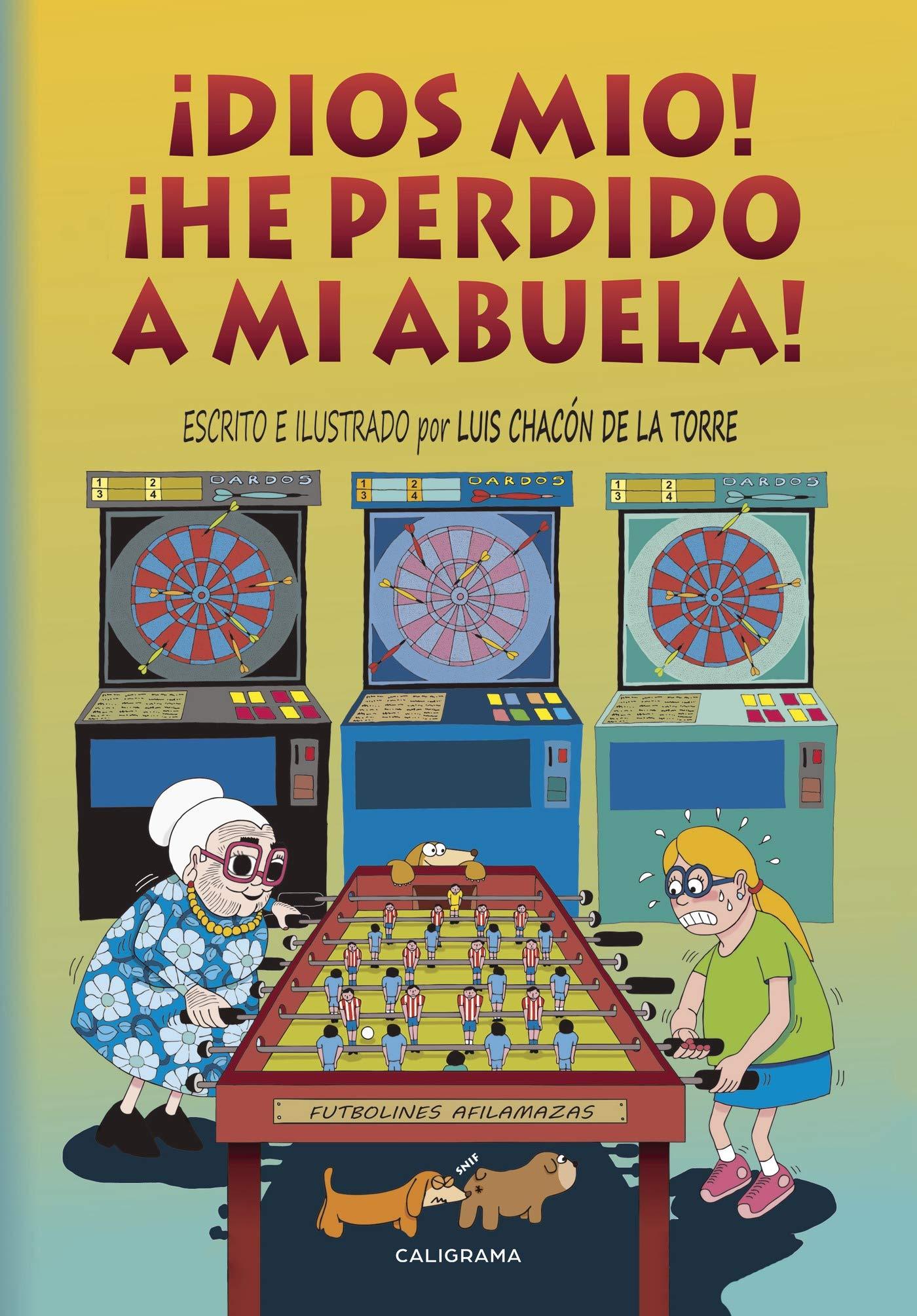 Dios mío! ¡He perdido a mi abuela! (Caligrama): Amazon.es: Chacón, Luis: Libros