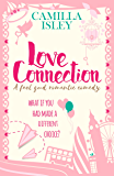 Love Connection: A Feel Good Romantic Comedy (First Comes Love Book 1)