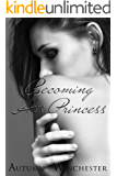 Becoming His Princess (The Dark Prince Book 2)