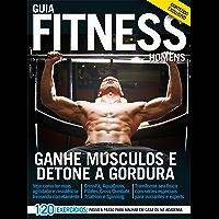 Guia Fitness Homens: Ganhe Músculos e Detone a Gordura