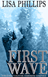 First Wave (Northwest Counter-Terrorism Taskforce Book 1)