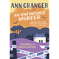 An Unfinished Murder: Campbell & Carter Mystery 6