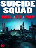DCU: Suicide Squad: Hell To Pay (4K/UHD/Blu-ray)