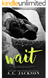 Wait (Bleeding Stars Book 4)