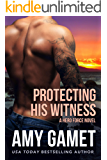 Protecting his Witness (Shattered SEALs Book 1)