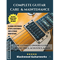 Complete Guitar Care & Maintenance: The Ultimate Owners Guide book cover