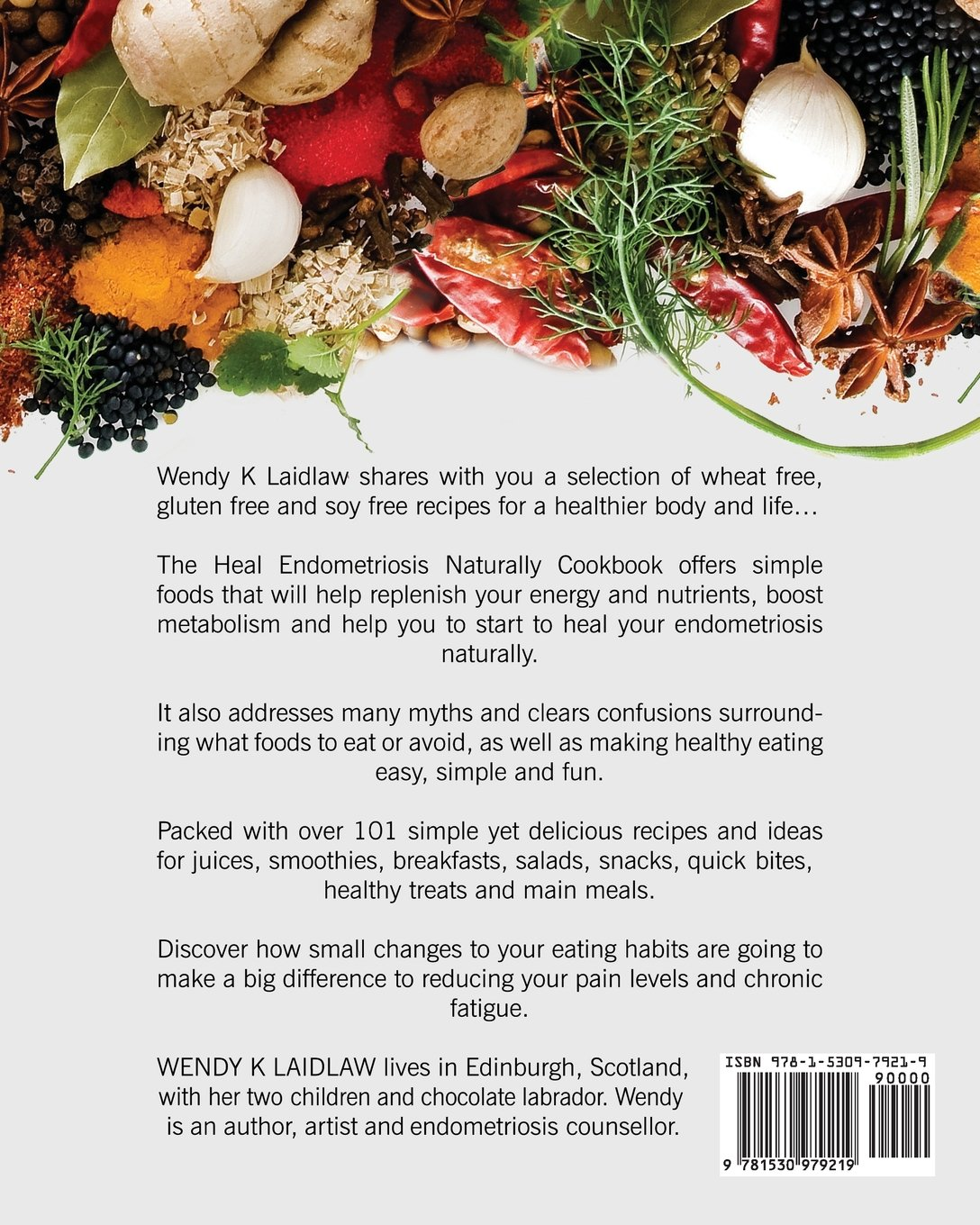 Heal endometriosis naturally cookbook 101 wheat gluten soy free heal endometriosis naturally cookbook 101 wheat gluten soy free recipes amazon wendy k laidlaw books forumfinder Image collections