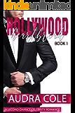 Hollywood Heartbreak: A Second Chance Celebrity Romance