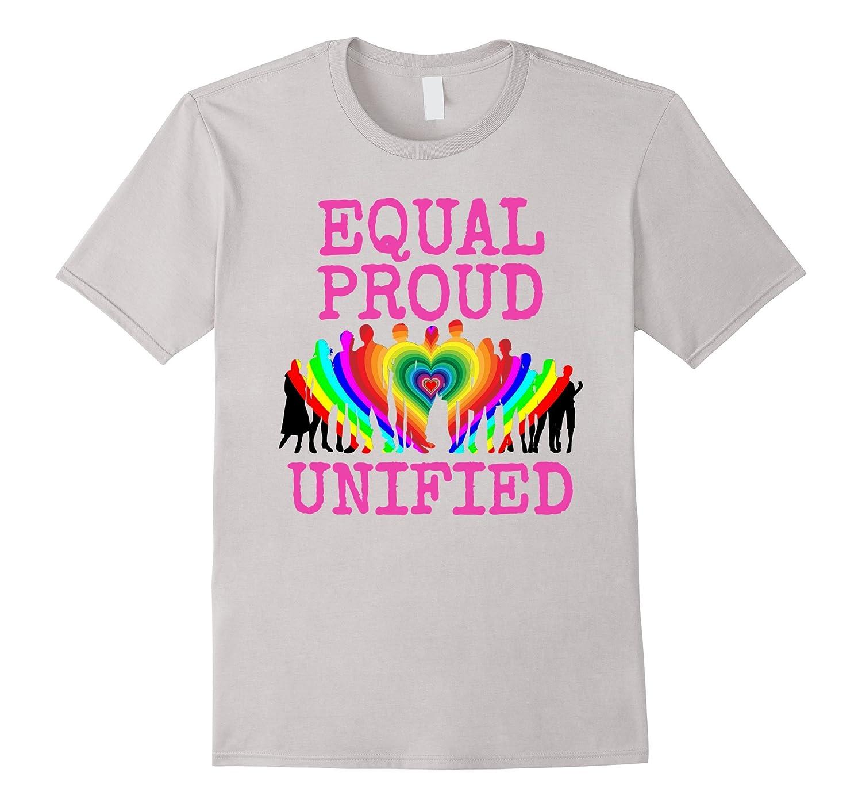 Equal Proud Unified Gay Pride T-Shirt Gay Love LGBTQ-TH