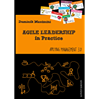 Agile Leadership in Practice: Applying Management 3.0 (English Edition)