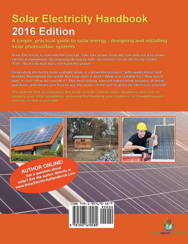 Solar Electricity Handbook: 2016 Edition: Amazon.co.uk: Michael Boxwell:  9781907670589: Books