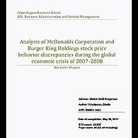 Analysis of McDonalds Corporation and Burger King Holdings stock price behavior discrepancies during the global economic…