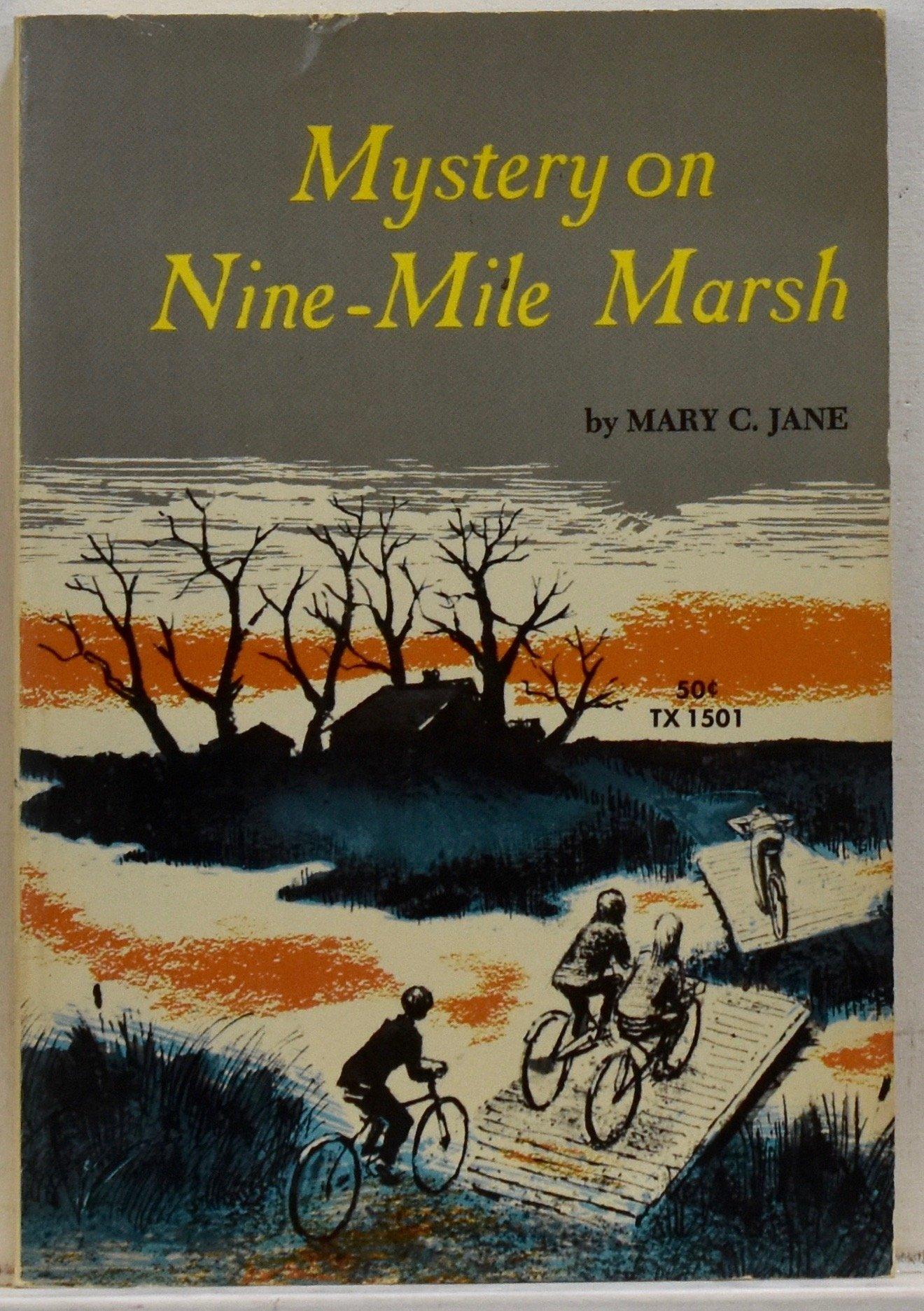 Read Online Mystery on the Nine-Mile Marsh ebook