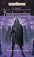 Condemnation: R.A. Salvatore Presents The War Of