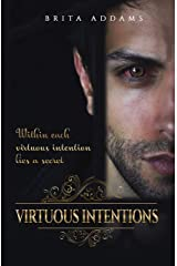Virtuous Intentions (Southworth Saga Book 1) Kindle Edition