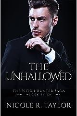 The Unhallowed: The Witch Hunter Saga #5