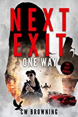 Next Exit, One Way (The Exit Series Book 6) Kindle Edition