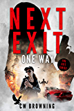 Next Exit, One Way (The Exit Series Book 6)